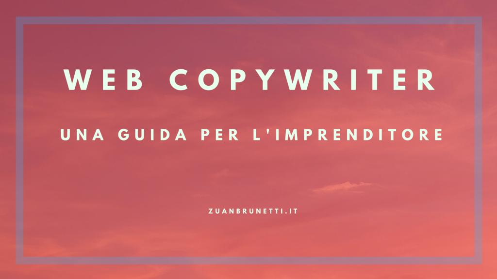 Web Copywriter: guida per imprenditori